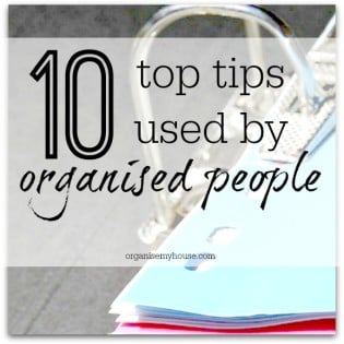 10 top tips used by organised people