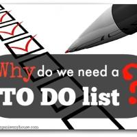 Why do we need TO DO lists? Via www.organisemyhouse.com
