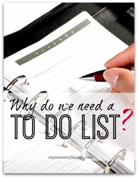 Why do we need a TO DO list? Tips and Tricks to help you get in control