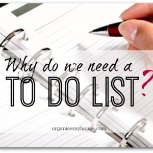Why do we need a TO DO list?