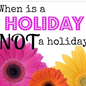 When is a holiday NOT a holiday? Do you really need a holiday or are you happy with your day to day life? Questions from www.organisemyhouse.com