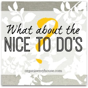 What about the NICE to do's?