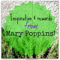 inspiration and rewards from Mary poppins
