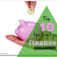 Top 10 tops to get your finances organised