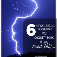 6 organising mistakes to not make