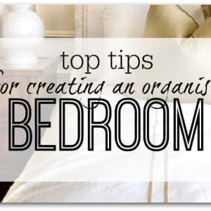 Tips for organising a bedroom