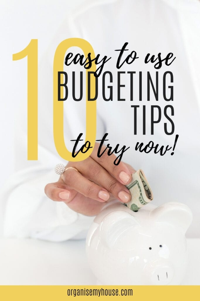 10 Easy To Use Budgeting Tips