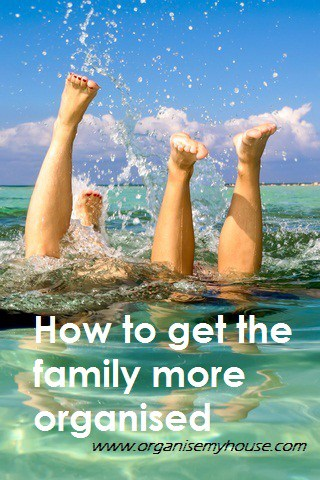 How to get your family more organised