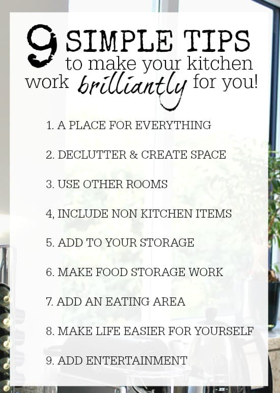 9 tips to help make your kitchen work perfectly for you and your family. Look at the kitchen as the hub of the home, throw out the rule book, and make it work for you!