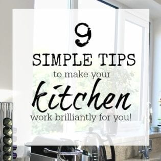 9 simple tips to make your kitchen work for you. It's not just about what SHOULD be in the kitchen, it's about making the room function for all your needs - how many do you use?