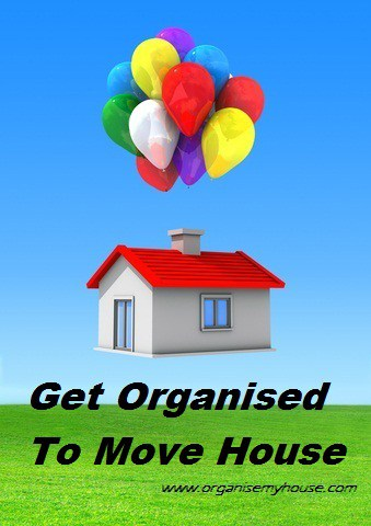 Getting Organised to Move House - 115. Get Organised to Move House1
