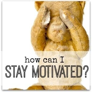 How to stay motivated when you have started something