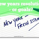 New year resolutions - or goals?