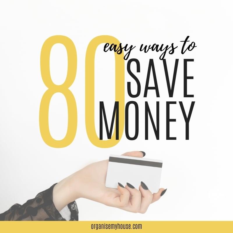 80 Ways To Save Money