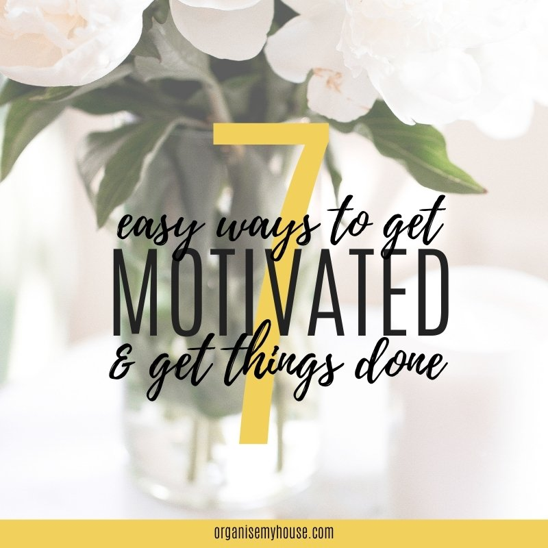 How To Get Motivated To Get Things Done