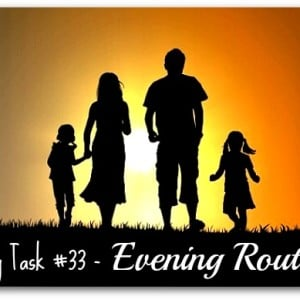 Daily Task 33 - Evening routine