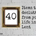 40 items to declutter from your life
