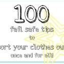 100 fail safe tips to sort your clothes out via www.organisemyhouse.com