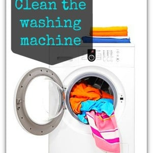 Clean the washing machine - daily task to get your home under control from www.organisemyhouse.com