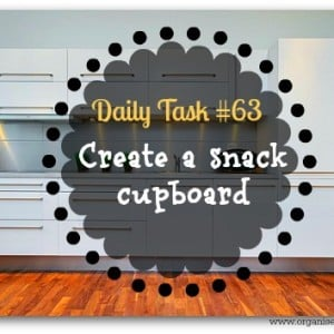 Create a snack cupboard - Daily Task from www.organisemyhouse.com