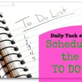 Schedule the TO DO's - Daily Task from organisemyhouse.com