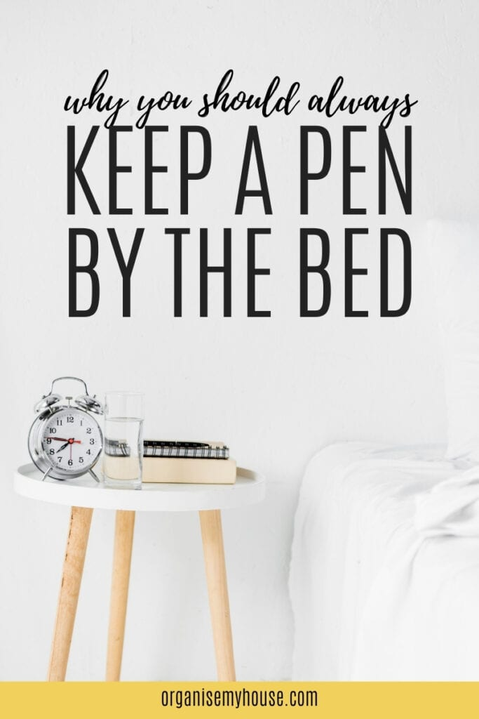 Life Hack - Pen By The Bed