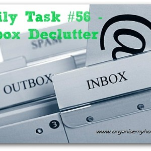 Inbox declutter - daily task 56 from organisemyhouse.com