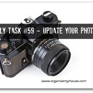 Update photos around your home - daily task via www.organisemyhouse.com
