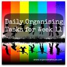 Daily Organising Tasks - Week 11 - from www.organisemyhouse.com