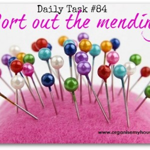 Sort out the mending - daily task from organisemyhouse.com