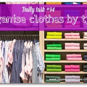 Organising your clothes by type is the first step to getting them organised
