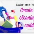 Create a cleaning caddy - part of the daily tasks series from organisemyhouse.com