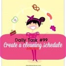 Daily Task #99 - create a cleaning schedule