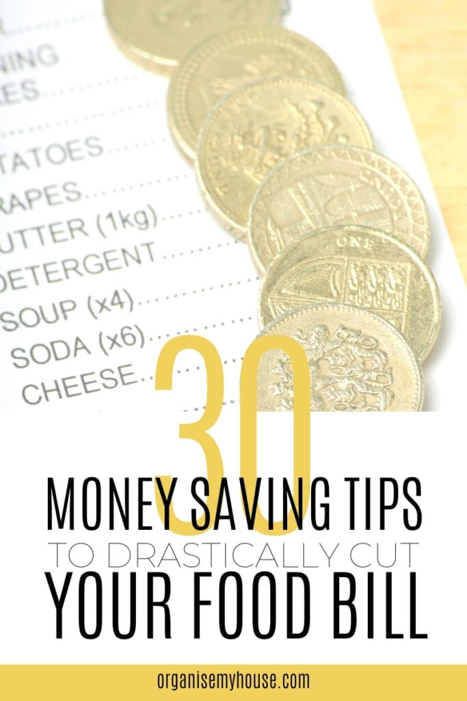 30 Money Saving Tips To Drastically Cut Your Food Bill