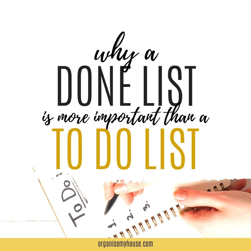 Why A DONE List Is More Important Than a TO DO List