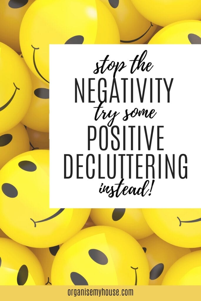 Positive Thoughts On Decluttering