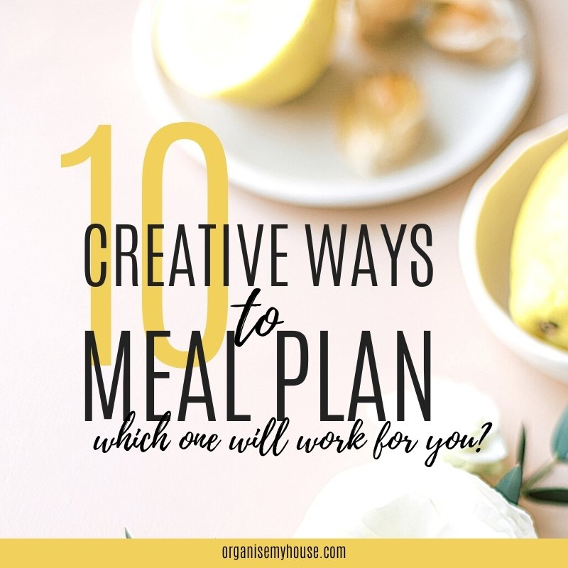 10 Ways To Meal Plan (which is your favourite?)
