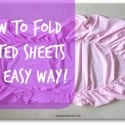how to fold a fitted sheet - a step by step guide