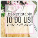 Printable TO DO list - get it all written down and out of your head