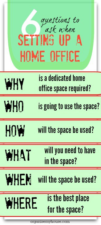 setting up a home office - 6 questions to ask to get it right