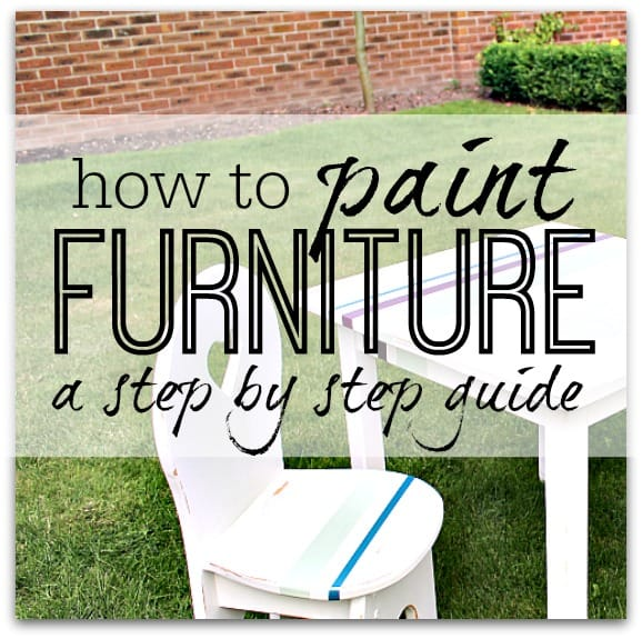 How to paint furniture - step by step guide to follow