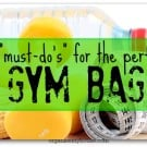 organising the perfect gym bag