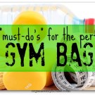 organising the perfect gym bag