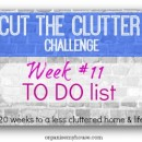 Cut the Clutter challenge from Organise My House - Week #11 - TO DO list declutter
