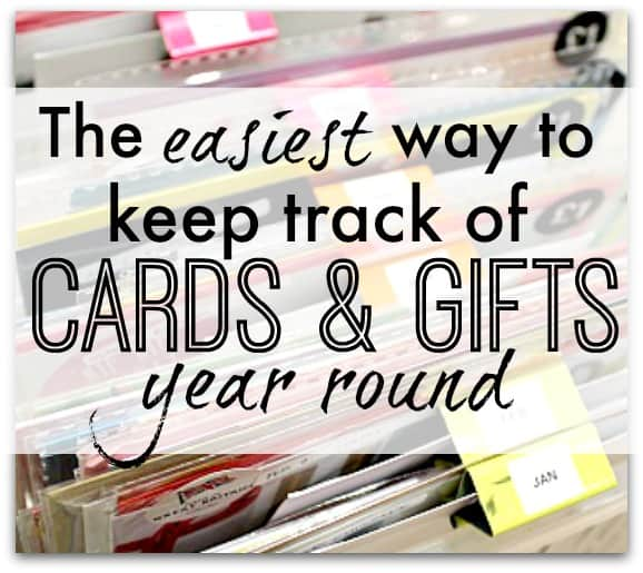 The easy way to keep track of cards and gifts year round
