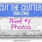 cut the clutter week7 - decluttering challenge - photos