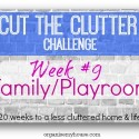 cut the clutter challenge - week 9 - playroom and family room