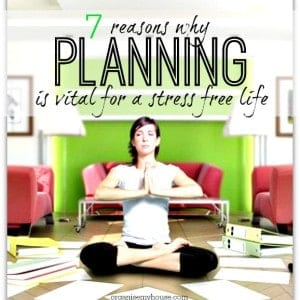 Planning - why it is vital to living a more stress free life