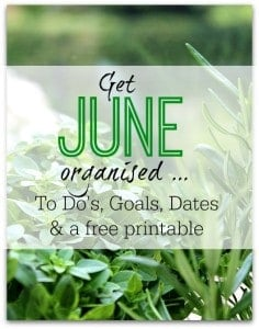 Get June organised - make a note of your to dos, to buys, reminders and notes on a handy printable, and find out loads of things about what to do in June