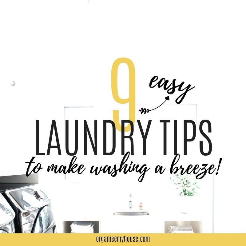 9 Easy Laundry Tips To Make Washing A Breeze